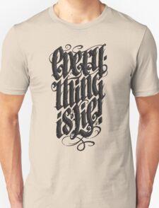 Everything... T-Shirt