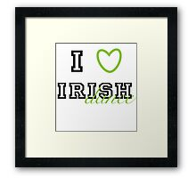 I heart Irish Dance Framed Print