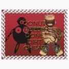 Donut Deeds Done Dirt Cheap by DConsortium