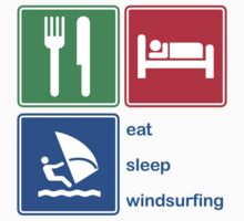 Eat Sleep Windsurfing by EatSleep