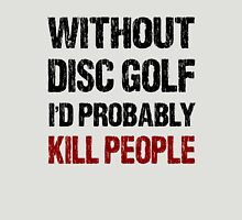 Funny Disc Golf Shirt T-Shirt