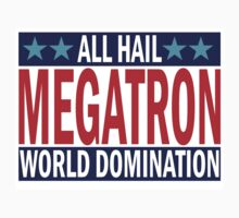Megatron Campaign for World Domination Kids Clothes