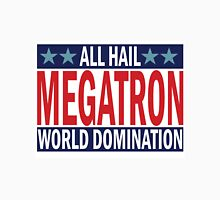 Megatron Campaign for World Domination Unisex T-Shirt