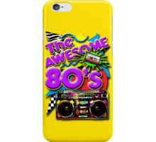 The Awesome 80's iPhone Case/Skin