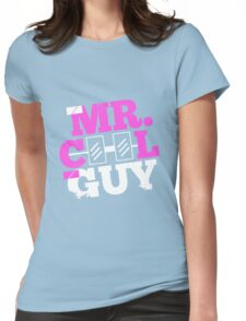 mr. COOL GUY Womens Fitted T-Shirt
