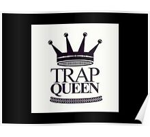 Trap Queen Fetty Wap Poster