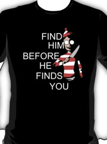 Where's Waldo (Wally) Funny Parody Find Him Before He Finds You! T-Shirt