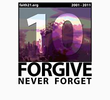 Forgive: 9/11 Ten Year Anniversary Long Sleeve T-Shirt