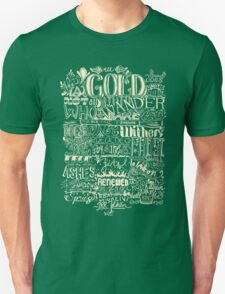All That is Gold does not Glitter (Light) Unisex T-Shirt