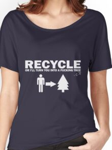Recycle Or Die White  Women's Relaxed Fit T-Shirt