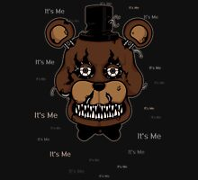 Five Nights at Freddy's - FNAF 4 - Nightmare Freddy - It's Me Unisex T-Shirt