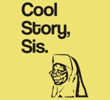 Cool Story, Sis by jezkemp