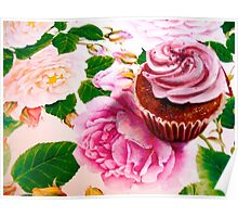 Cupcakes and Roses Poster