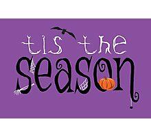 Tis the Season Photographic Print
