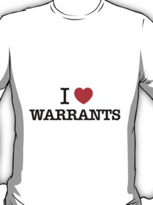 I Love WARRANTS T-Shirt