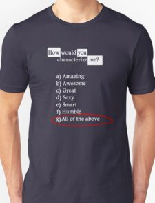 I am the Best ! T-Shirt