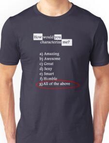 I am the Best ! T-Shirt