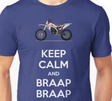Keep Calm and Braap Braap (WheeledWorld.com) Unisex T-Shirt