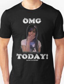OMG TODAY! Unisex T-Shirt