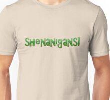 shenanigans! Unisex T-Shirt
