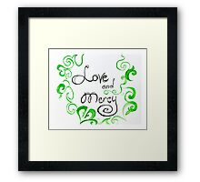 Love and Mercy Framed Print