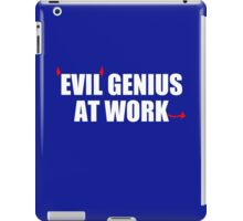 EVIL GENIUS AT WORK - Funny T-Shirt - Mens  iPad Case/Skin