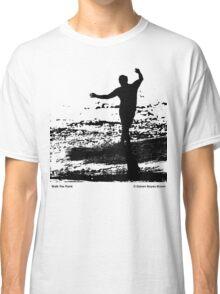 Walk The Plank - Black Classic T-Shirt