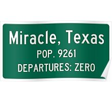 Miracle, Texas Traffic Sign Poster