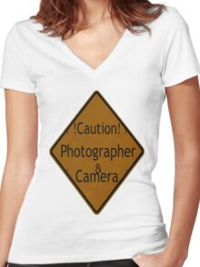 Photographer Caution Sign Women's Fitted V-Neck T-Shirt