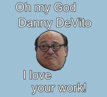 Omg Danny DeVito! by Alex Roll