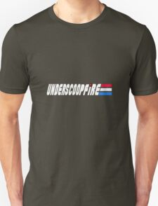 Knowing about Underscoop Fire is Half the Battle Unisex T-Shirt