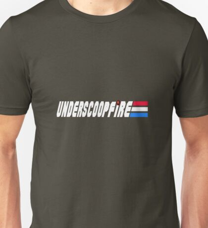 Knowing about Underscoop Fire is Half the Battle T-Shirt