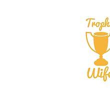 Trophy wife by jazzydevil