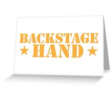 BACKSTAGE hand Theater helper Greeting Card