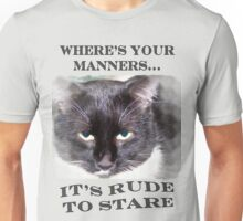 Where's Your Manners... Unisex T-Shirt