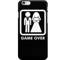 Game Over Funny T-Shirt Marriage Wedding Party Groom Couple Love T-Shirt iPhone Case/Skin