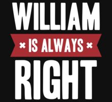 William is Always Right Kids Clothes
