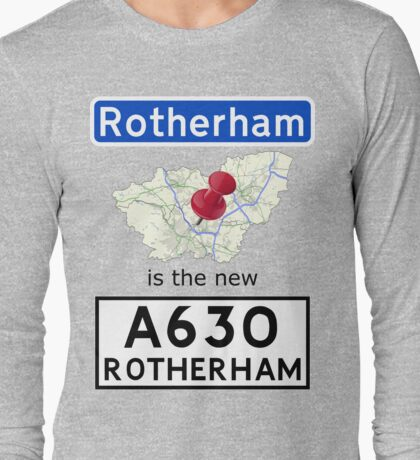 Rotherham is the new Rotherham Long Sleeve T-Shirt