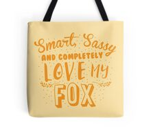 Smart, Sassy and completely love my FOX Tote Bag