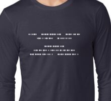 If you can read this, You understand Morse Code Long Sleeve T-Shirt