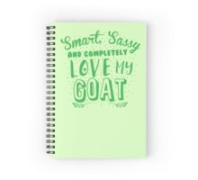 Smart, Sassy and completely love my GOAT Spiral Notebook