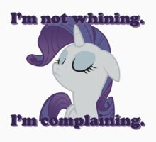 I'm not whining.  I'm complaining. by LcPsycho
