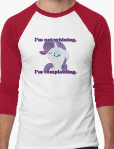 I'm not whining.  I'm complaining. Men's Baseball ¾ T-Shirt