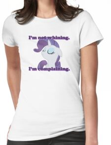 I'm not whining.  I'm complaining. Womens Fitted T-Shirt