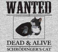 Wanted dead and alive schrodinger's cat Kids Tee
