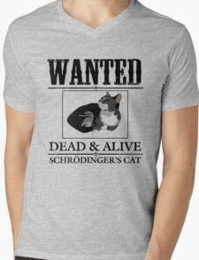 Wanted dead and alive schrodinger's cat Mens V-Neck T-Shirt