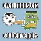 Even Monsters Eat Their Veggies by rtofirefly