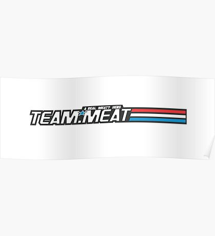 TEAM.MEAT : A Real Meaty Hero Poster