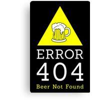 Error 404 beer not found Canvas Print