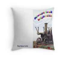 Bright side of Life Throw Pillow